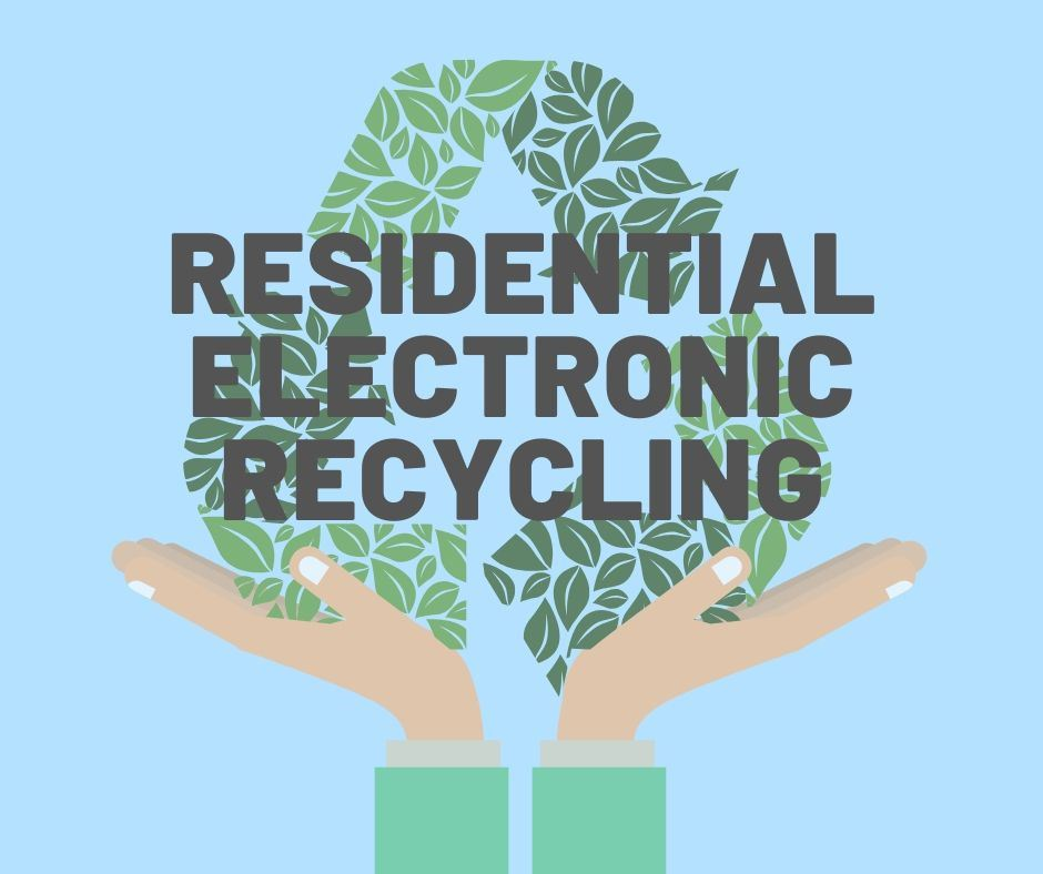 Residential Electronic Recycling