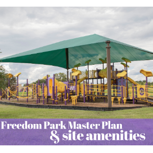 Freedom Park Amenities Graphic